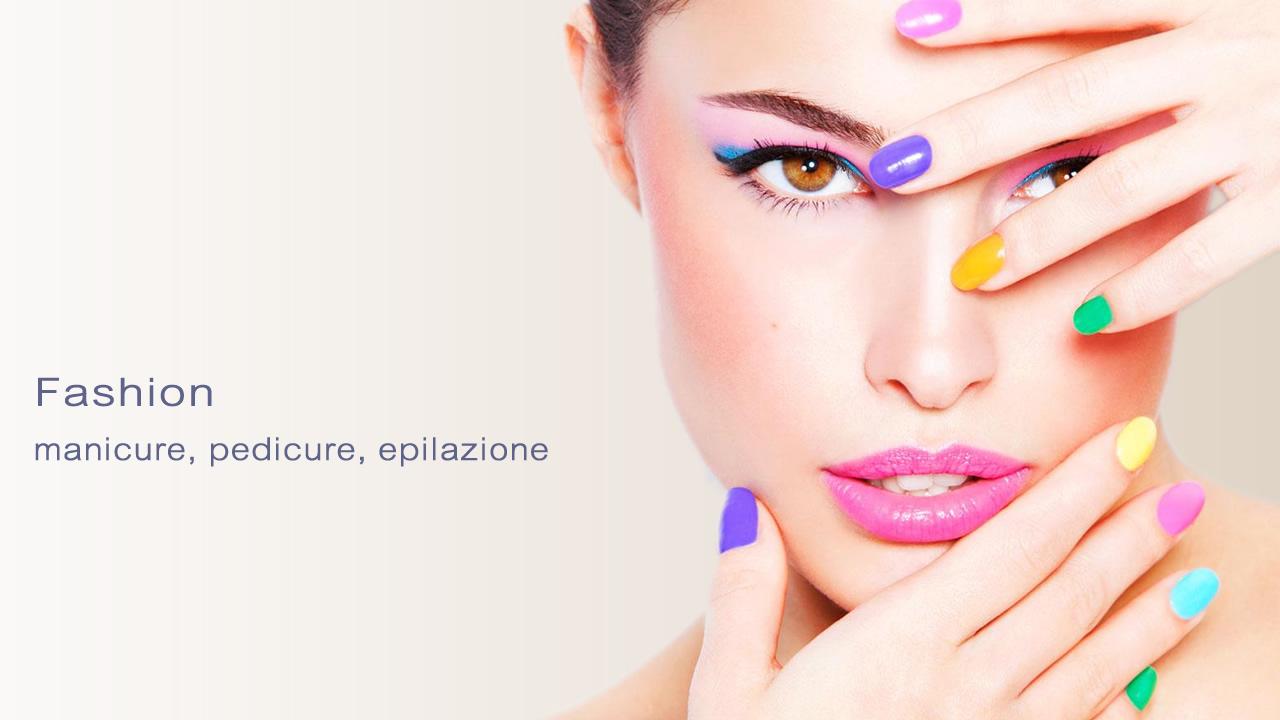 Manicure, Pedicure, Epilazione